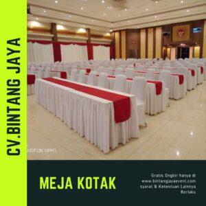 Sewa Meja Kotak Daerah Terdekat di Bekasi dengan menerapkan protokol kesehatan yang berlaku